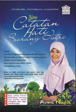Catatan Hati Seorang Istri salah satu buku karya Asma Nadia